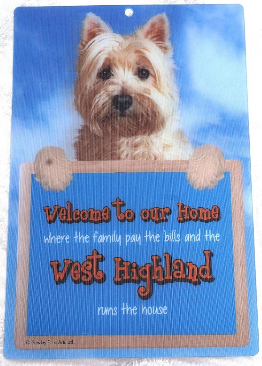 WEST HIGHLAND TERRIER 3D WELCOME SIGN STUNNING EYE CATCHING 23CM X 15CM